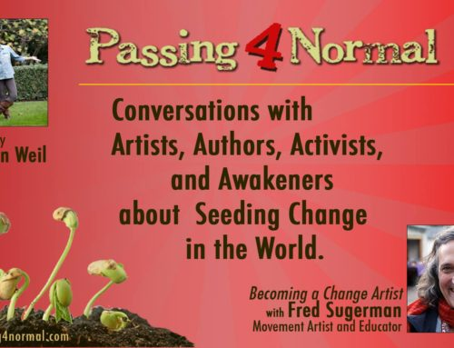 Passing 4 Normal Podcast with Sharon Weil features Fred Sugerman